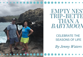 Empty nest trip- blog